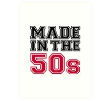 Made in the 50s Art Print