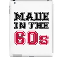 Made in the 60s iPad Case/Skin