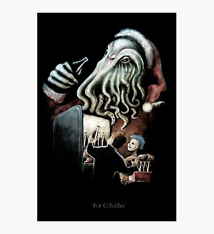 For Cthulhu Photographic Print