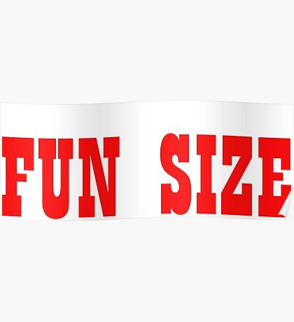 I'm Not Small Fun Size Funny Text Sentence Poster