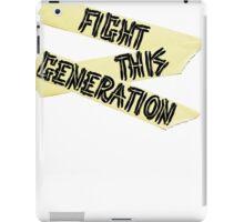 Fight this Generation iPad Case/Skin
