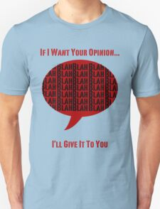 I'll Give It To You! T-Shirt