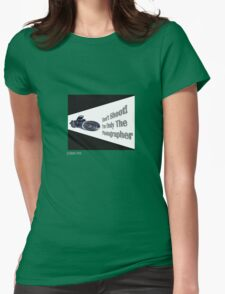 Don't Shoot! I'm only the photographer Womens Fitted T-Shirt