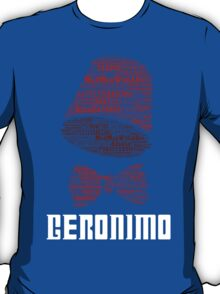 Geronimo - 11th Doctor's Quote - Doctor Who T-Shirt