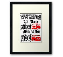 What happens in the VW BUS stays. RED version Framed Print