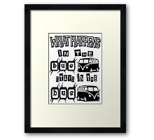 What happens in the VW BUS stays Framed Print