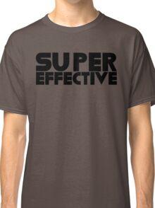 You're Super Effective Classic T-Shirt