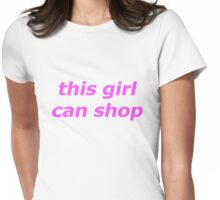 this girl can shop II Womens Fitted T-Shirt