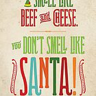 Buddy the Elf - You Don't Smell Like Santa! by noondaydesign