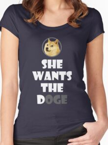 She wants the Doge Women's Fitted Scoop T-Shirt
