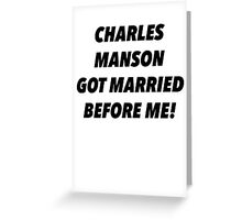 Manson Married Greeting Card