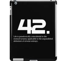 The meaning of life is 42 iPad Case/Skin