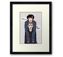 Sherlock is always bored. Framed Print