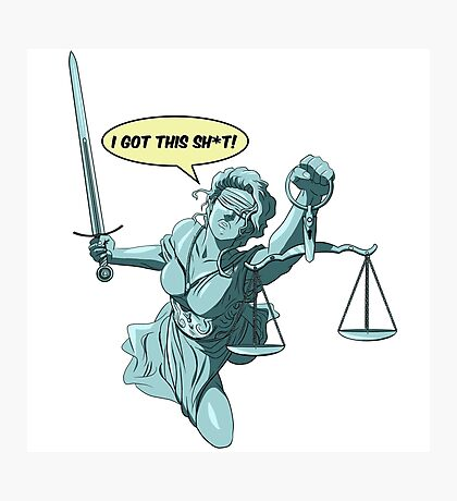 Lady Justice to the Rescue Photographic Print