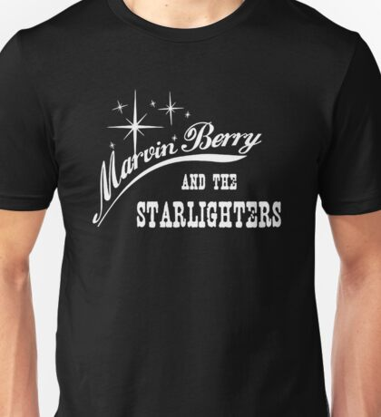 Marvin Berry and the Starlighters T-shirt  Unisex T-Shirt