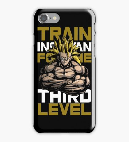 TRAIN INSANE FOR THE THIRD LEVEL iPhone Case/Skin