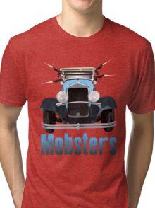 Mobsters Tri-blend T-Shirt
