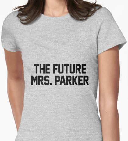 The Future Mrs. Parker Womens Fitted T-Shirt