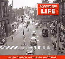 Accrington Life by Garth Dawson