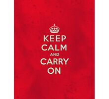 Keep Calm and Carry One Grunge Red Background Photographic Print