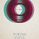 Mixing Vinyl by modernistdesign