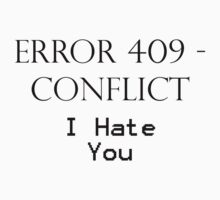 409 - Conflict by HermLoth