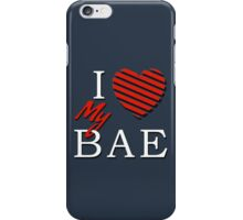 I Love (Heart) My Bae iPhone Case/Skin