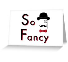 Lord Fancy is So Fancy - White Version Greeting Card