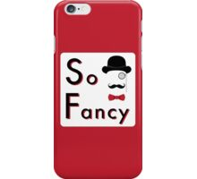 Lord Fancy is So Fancy - White Version iPhone Case/Skin