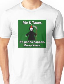 Merry Xmas - Death & Taxes Unisex T-Shirt