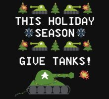 This Holiday Season, Give Tanks! by jerasky