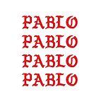 PABLO PABLO PABLO PABLO by curlr