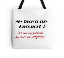 Passport Password Tote Bag