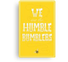 The Humble Bumblers Canvas Print