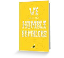 The Humble Bumblers Greeting Card