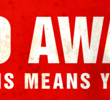 Grunge 'Go Away - This Means You' (red sign) Sticker