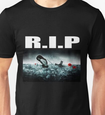 R.I.P - Rest In Peace Unisex T-Shirt