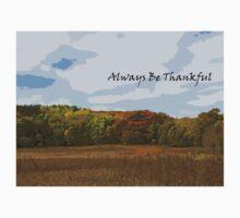Always Be Thankful Motivational Autumn Landscape One Piece - Short Sleeve