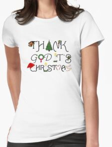 Christmas Ornament and Ironic Thank God It's Christmas Womens Fitted T-Shirt