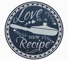 Love is a new recipe cooking chef culinary chalkboard Kids Clothes