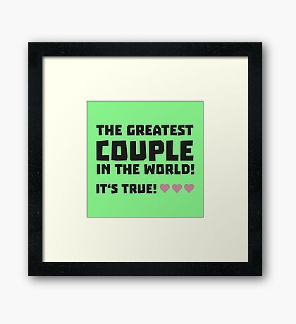 Greatest Couple in the world  R5rz0 Framed Print
