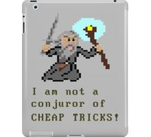I am not a conjuror of CHEAP TRICKS! iPad Case/Skin