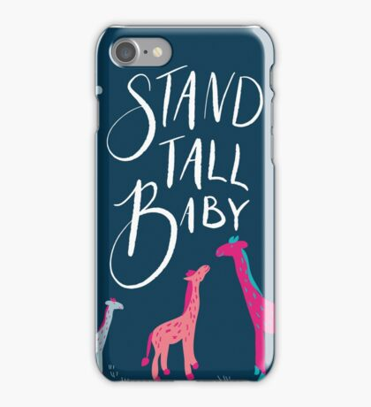 stand tall baby iPhone Case/Skin