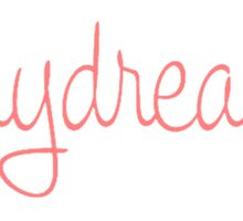 Daydreamin' Sticker