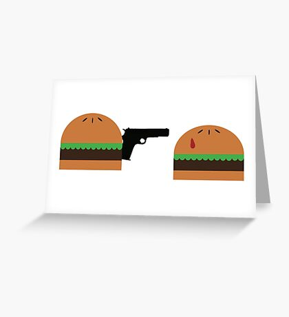 Mother F***ing Cheeseburger Royale Greeting Card