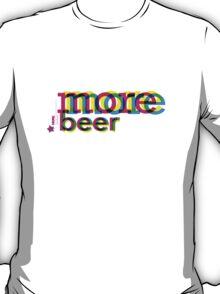 moreBEER T-Shirt