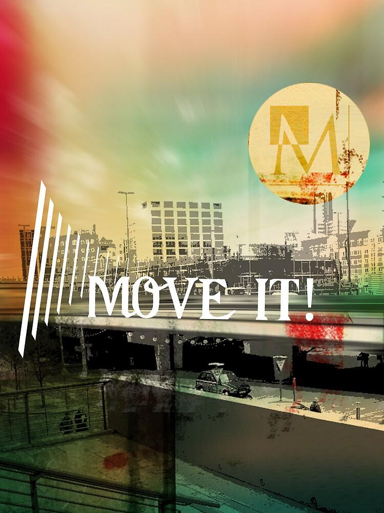 Move It! by Faizan Qureshi