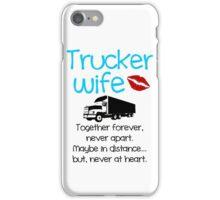Trucker Wife - Blue iPhone Case/Skin
