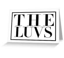 The Luvs Greeting Card