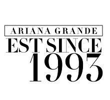 Ariana Grande - EST Since 1993 Photographic Print